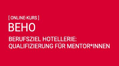 Berufsziel Hotellerie: Qualifizierung Mentor*innen