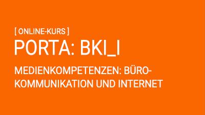 PORTA: Bürokommunikation und Internet I