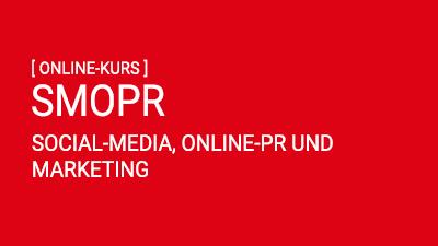 SMOPR: SocialMedia, Online-PR, Marketing