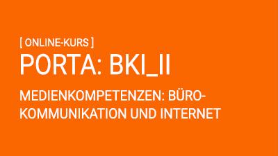 PORTA: Bürokommunikation und Internet II