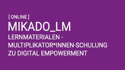 MIKADO_LM: Lernmaterialien