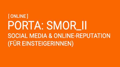 PORTA: Social Media & Online-Reputation II