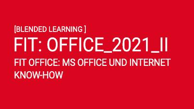 FIT: OFFICE_2021_II